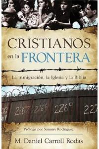 Cristianos En La Frontera -  - Daniel Carroll Rodas, M.