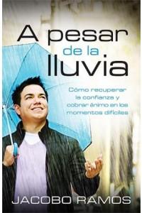 A Pesar De La Lluvia -  - Ramos, Jacobo