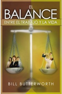 Balance Entre El Trabajo y La Vida -  - Butterworth, Bill