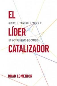 Líder Catalizador -  - Lomenick, Brad