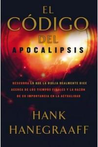 Código del Apocalipsis -  - Hanegraaff, Hank