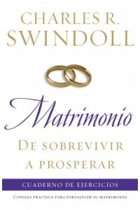 Matrimonio: De sobrevivir a prosperar, Cuaderno de ejercicios -  - Swindoll, Charles R.