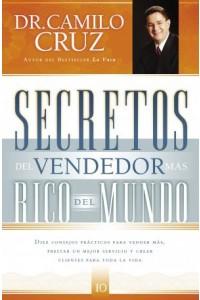 Secretos del Vendedor Más Rico del Mundo -  - Cruz, Camilo