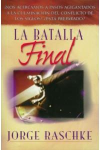 Batalla Final -  - Raschke, Jorge