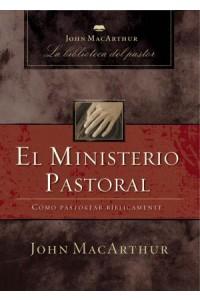 Ministerio Pastoral -  - MacArthur, John F.