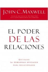 Poder de las Relaciones -  - Maxwell, John C.
