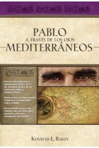 Pablo A Través de los Ojos Mediterráneos -  - Bailey, Kenneth E.