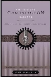 Habilidades de comunicación hablada -  - González B., Sonia