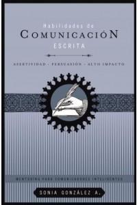Habilidades de comunicación escrita -  - González B., Sonia