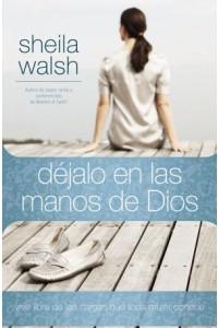 Déjalo en las Manos de Dios -  - Walsh, Sheila