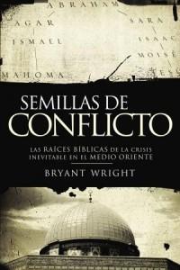 Semillas de Conflicto -  - Wright, Bryant