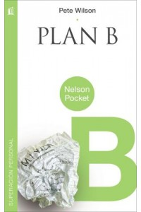 Plan B -  - Wilson, Pete