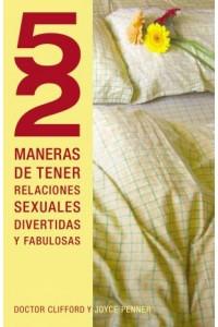 52 Maneras de Tener Relaciones Sexuales Divertidas y Fabulosas -  - Penner, Joyce J.