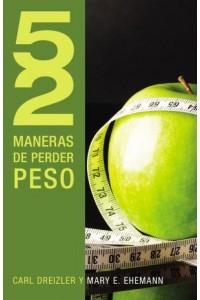 52 Maneras de Perder Peso -  - Dreizler, C.