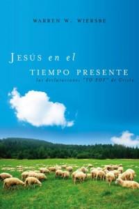 Jesús En El Tiempo Presente -  - Wiersbe, Warren W.