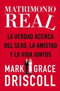 Matrimonio Real -  - Driscoll, Grace