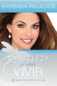 Belleza de Saber Vivir -  - Palacios, Bárbara