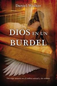 Dios En Un Burdel -  - Walker, Daniel