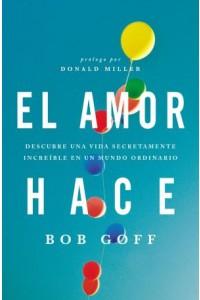 Amor Hace -  - Goff, Bob