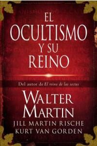 Ocultismo y Su Reino -  - Martin, Walter