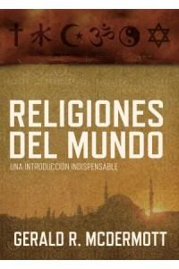 Religiones del Mundo -  - McDermott, Gerald R