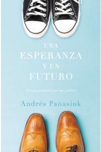 Una Esperanza y Un Futuro -  - Panasiuk, Andrés