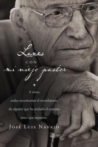 Lunes Con Mi Viejo Pastor -  - Navajo, José Luis