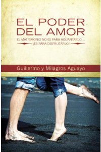 Poder del Amor -  - Aguayo, Guillermo and Milagros