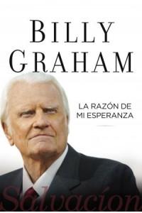 Razón de Mi Esperanza -  - Graham, Billy