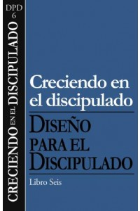 Creciendo en el Discipulado -  - The Navigators