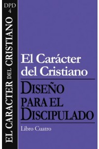 Caracter del Cristiano -  - The Navigators