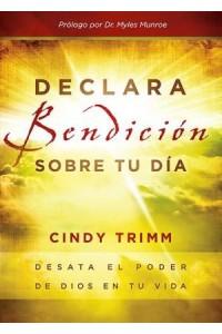 Declara Bendición Sobre Tu Día -  - Trimm, Cindy