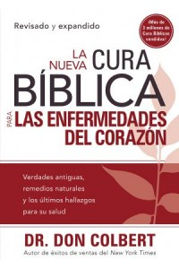 Nueva Cura Bíblica para las Enfermedades del Corazón -  - Colbert, Don