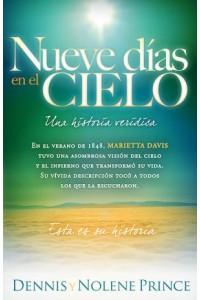 Nueve Días En El Cielo: Una Historia Verídica