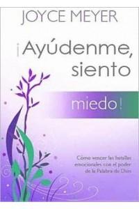 ¡Ayúdenme, Siento Miedo! -  - Meyer, Joyce