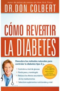 Cómo Revertir la Diabetes -  - Colbert, Don