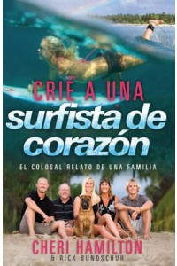 Crié a Una Surfista de Corazón -  - Hamilton, Cheri