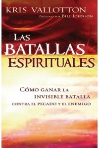 Batallas Espirituales -  - Vallotton, Kris