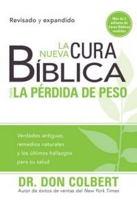 Nueva cura bíblica Para la Pérdida de Peso - 9781616387655 - Colbert, Don