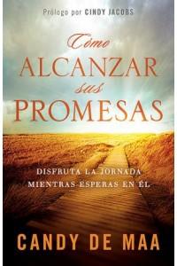 Como Alcanzar Sus Promesas