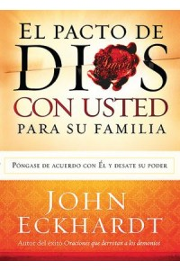 Pacto de Dios con Usted Para Su Familia -  - Eckhardt, John