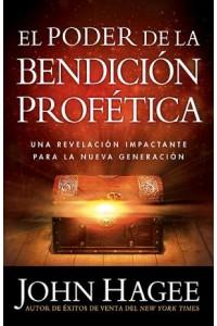 Poder De La Bendición Profética -  - Hagee, John