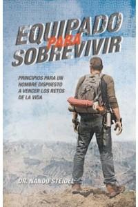 Equipados Para Sobrevivir -  - Steidel, Hernando Nando