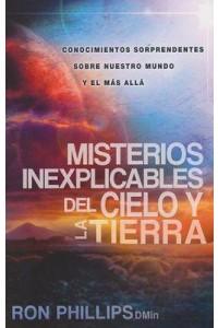 Misterios Inexplicables del Cielo y la Tierra -  - Phillips, Ron