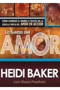 Fuerza del amor -  - Baker, Heidi