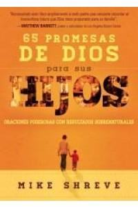65 Promesas de Dios Para Sus Hijos -  - Shreve, Mike