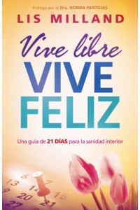 Vive Libre, Vive Feliz -  - Milland, Lis