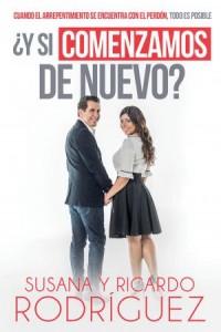 Y Si Comenzamos De Nuevo -  - Rodriguez, Susana