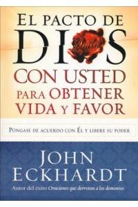 Pacto de Dios Con Usted Para Su Vida y Favor -  - Eckhardt, John