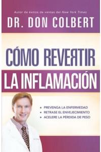 Cómo Revertir La Inflamación -  - Colbert, Don